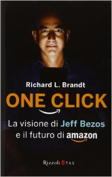 One click - Jeff Bezos e il futuro di Amazon